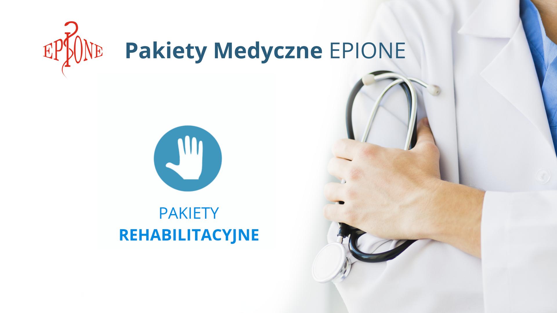 Pakiet Medyczny - Rehabilitacyjny EPIONE | Katowice | Śląsk